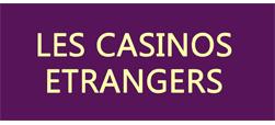 Casinos Etrangers