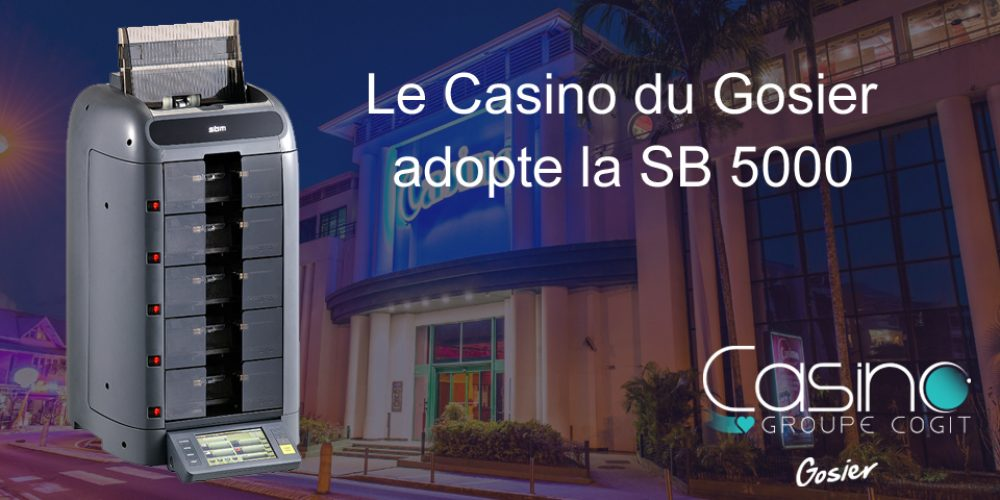 Le Casino de Gosier opte pour une SB5000